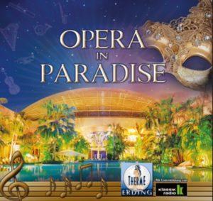 Gewinnspiel | Opera in Paradise - Die Lange THERMENWELT-Nacht in der Therme Erding