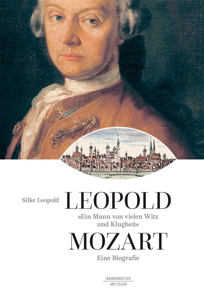 19 09 16 Neue Leopold Mozart Biografie Cover @ Baerenreiter
