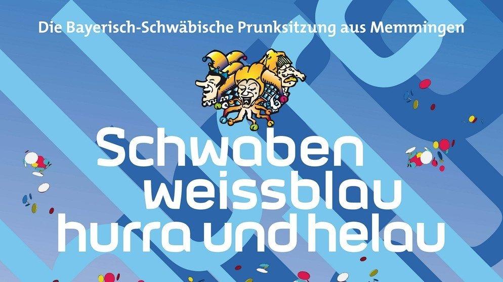"""schwaben-weissblau100_v-img__16__9__xl_-d31c35f8186ebeb80b0cd843a7c267a0e0c81647 Zum 17. Mal heißt es in Memmingen """"Schwaben weissblau"""" - Vorverkauf für Bayerisch-Schwäbische Prunksitzung hat begonnen Freizeit Memmingen News BR Fasching Karneval Memmingen Schwaben weissblau Sitzung Stadthalle Memmingen VVK  Presse Augsburg"""